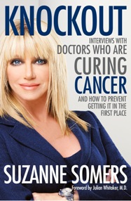Knockout Suzanne Somers Burzynski